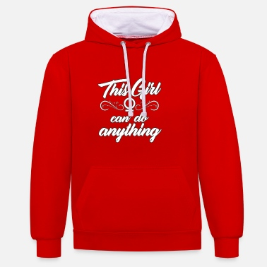 Stylish This Girl can do anything - stylish - Contrast Colour Hoodie