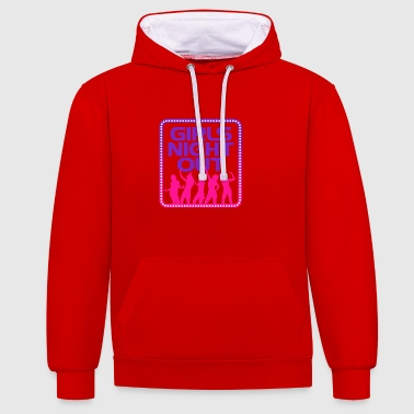 Girls Night Out! - Contrast hoodie