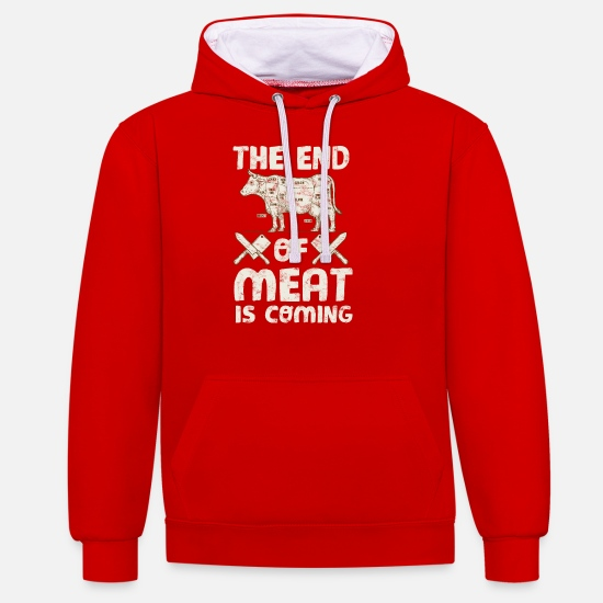 Gift Idea Hoodies & Sweatshirts - The End Often Meat is coming! - Unisex Contrast Hoodie red/white
