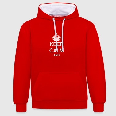 Customizable Keep calm - Contrast Colour Hoodie