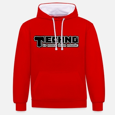Techno Music Techno Is More Than Music - Unisex Hoodie zweifarbig