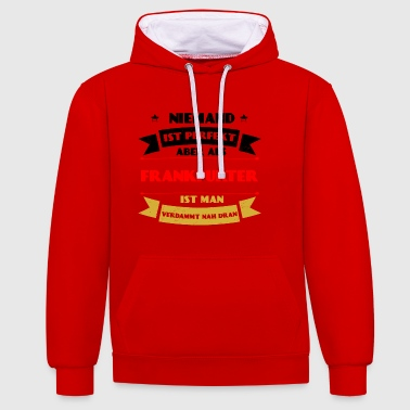 Perfect Frankfurt - Frankfurt Germany DE - Contrast Colour Hoodie