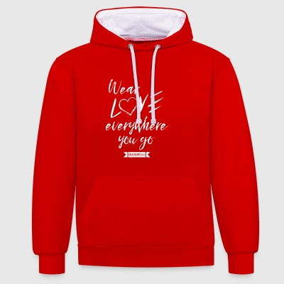 Wear LOVE everywhere you go - Contrast Colour Hoodie