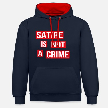 Satire La satire n'est pas un crime - Sweat-shirt contraste
