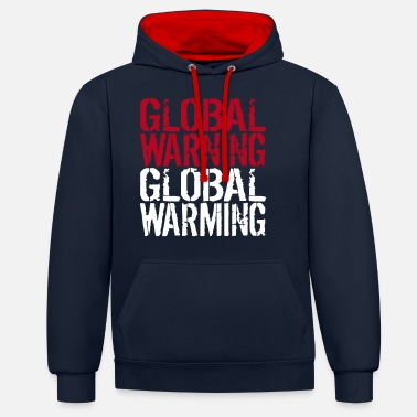 Global Global Warning - Global Warming - Felpa con cappuccio bicolore unisex