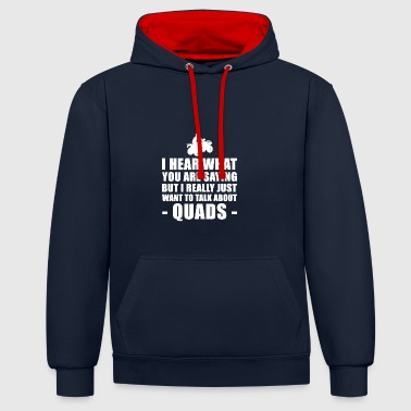 Funny Quad Rider Gift Idea - Contrast Colour Hoodie