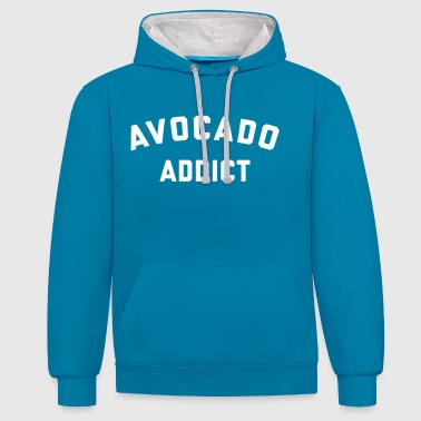 Avocado Addict Funny Quote - Sweat-shirt contraste