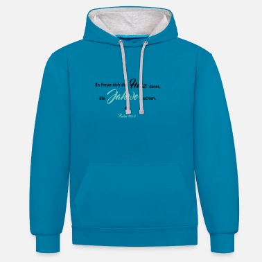 Bible Verse Psalm 105 verse 3 - Contrast Colour Hoodie