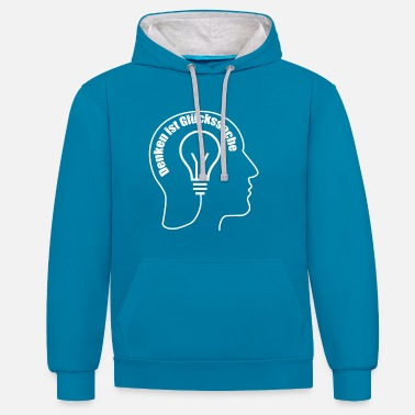 Thinking is a matter of luck - Contrast Colour Hoodie