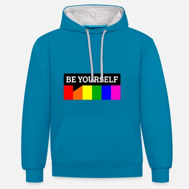 Be Yourself be yourself - Kontrast-Hoodie