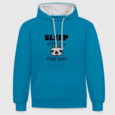 Sloth - Sleep every day every night gift - Contrast Colour Hoodie