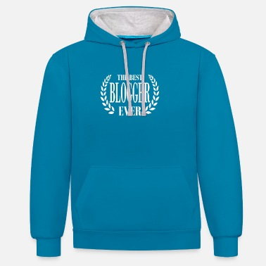 Stylish STYLISH T-SHIRT FOR THE BEST BLOGGER EVER - Contrast Colour Hoodie