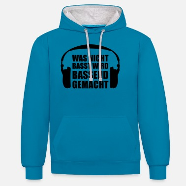 Bass Player What will not be Bassing Bass Headphones - Contrast Colour Hoodie