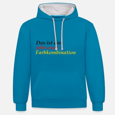 very cool color combination Germany schlanf - Unisex Contrast Hoodie