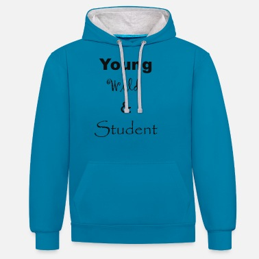 Student Young Wild and Student - Unisex Hoodie zweifarbig