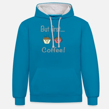 Pattern But first coffee / sayings / trend - Unisex Contrast Hoodie