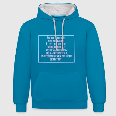 No photography allowed - Contrast Colour Hoodie
