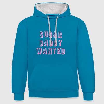 Sugar Daddy Wanted - Contrast Colour Hoodie