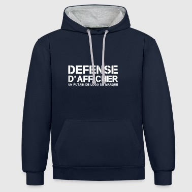 Defense d'afficher - Sweat-shirt contraste