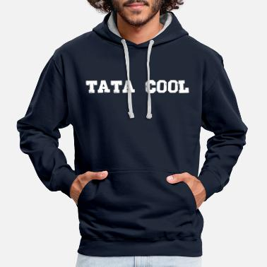 Message tata cool ,message,famille,citations,drôle - Sweat-shirt contraste