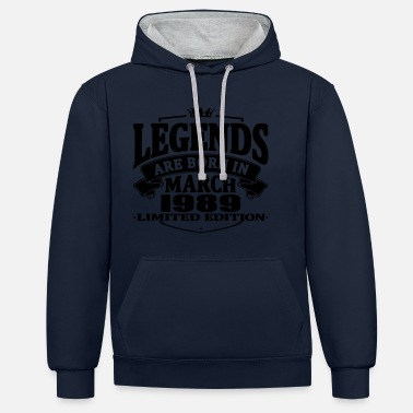 1989 Legends are born in march 1989 - Contrast Colour Hoodie