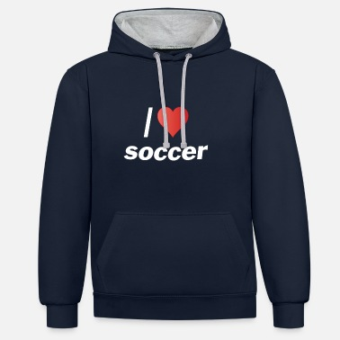 I Love Football I Love football Soccer football - Contrast Colour Hoodie