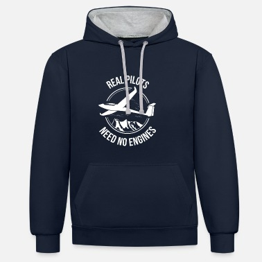 Glider Glider - Real Pilots Need No Engine - Contrast Colour Hoodie