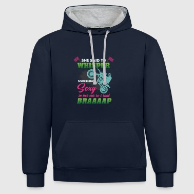 Husband She Said Whisper Something Sexy Braaaap - Contrast Colour Hoodie