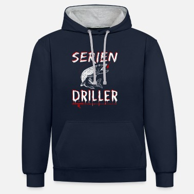 Series Driller Angler Fischer Pike Gift Daddy - Contrast Colour Hoodie