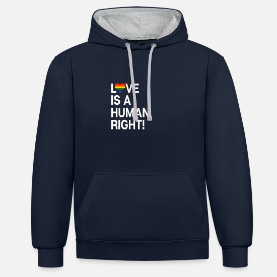 Love Hoodies & Sweatshirts - Love is a human right - Unisex Contrast Hoodie navy/heather grey