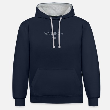Gf want a gf - Contrast Colour Hoodie