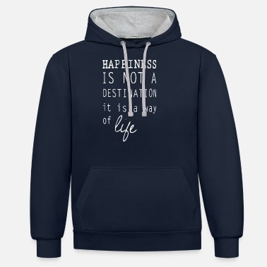 Happiness Happy happiness is a lifestyle happiness - Unisex Contrast Hoodie