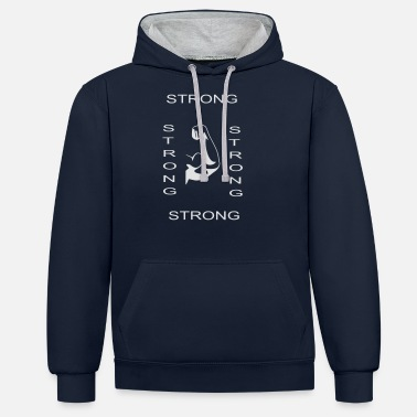 Strong Strong Strong - Unisex Contrast Hoodie