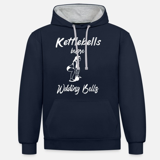 Body Builder Hoodies & Sweatshirts - Kettlebells before wedding bells Woman Fitness Gym - Unisex Contrast Hoodie navy/heather grey