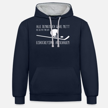 Stick All thinking I would be nice - Unisex Contrast Hoodie