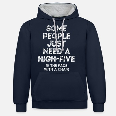 Funny Spruc High five with a chair in the face funny spruc - Unisex Contrast Hoodie