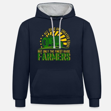 Farming Only The Finest Dads Raise Farmers - Unisex Contrast Hoodie