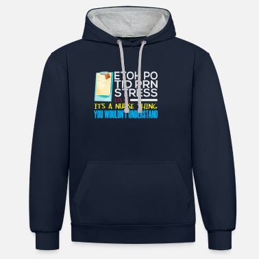 Student It's Nurse Thing Funny Registered Nurse Saying - Unisex Contrast Hoodie