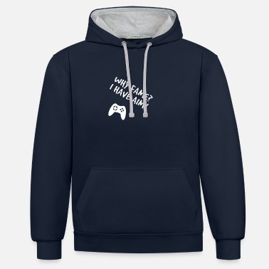WHY FAME? I HAVE AIM! - Unisex Contrast Hoodie