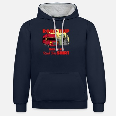 Trip road trip this is my road trip shirt - Unisex Contrast Hoodie