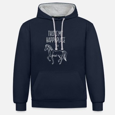 Happy This Is My Happy Place Horse Lover Horseback Ridin - Unisex Contrast Hoodie