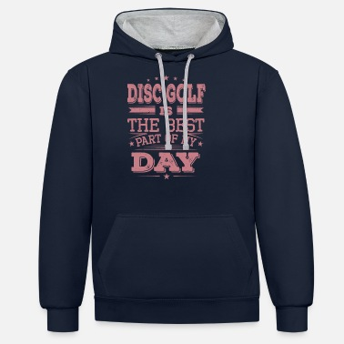 Golf Cool Funny Disc Golfer Disc Proverbs Gift - Kontrast hoodie unisex