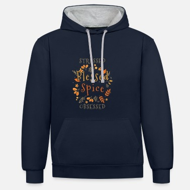 Herfst Stressed Blessed Spice Obsessed: Pumpkin Spices - Unisex contrast hoodie