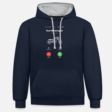 Biker Your motorcycle calls you motorcycle riders motorcycle rides - Unisex Contrast Hoodie