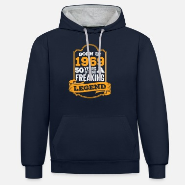 Born 50th birthday Born In 1969 50 Years Legends - Unisex Contrast Hoodie
