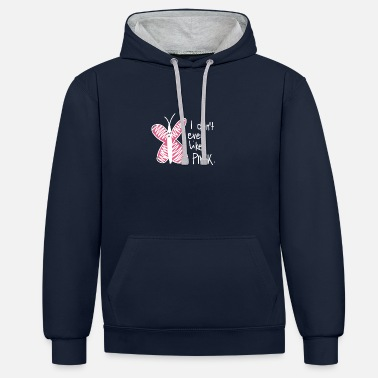 Bad Butterfly I dont even like pink summer - Unisex Contrast Hoodie