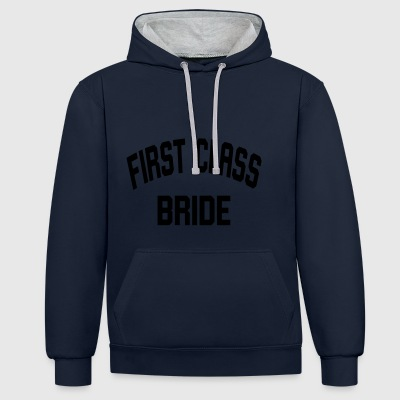 First Class Bride - Contrast Colour Hoodie