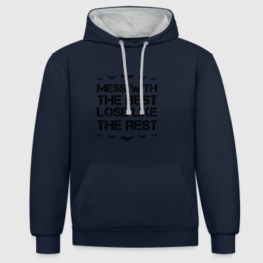 Mess with best loose king queen weapon sheriff weapo - Contrast Colour Hoodie