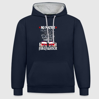 firefighter - my dad is a cool firefighter - Contrast Colour Hoodie