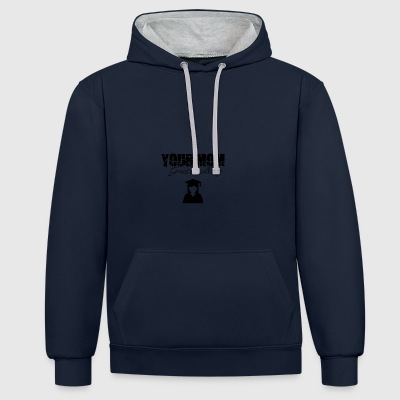 Your mom is going to college - Kontrast-Hoodie